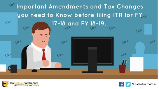 amended ITR forms, amendments tax filing, tax filing services,online income tax,gst filing online in India , TaxReturnwala