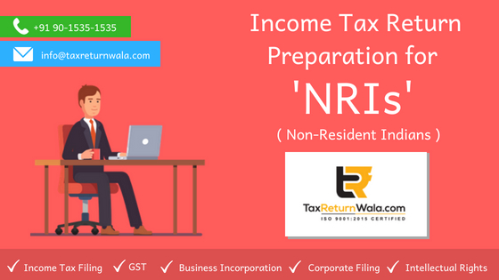 ITR for NRIs, income tax filing NRIs, NRIs tax in india , NRI Return forms, taxreturnwala tax filing nris online