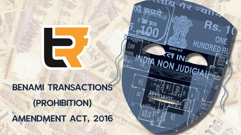 Benami Transactions (Prohibition) Amendment Act, 2016