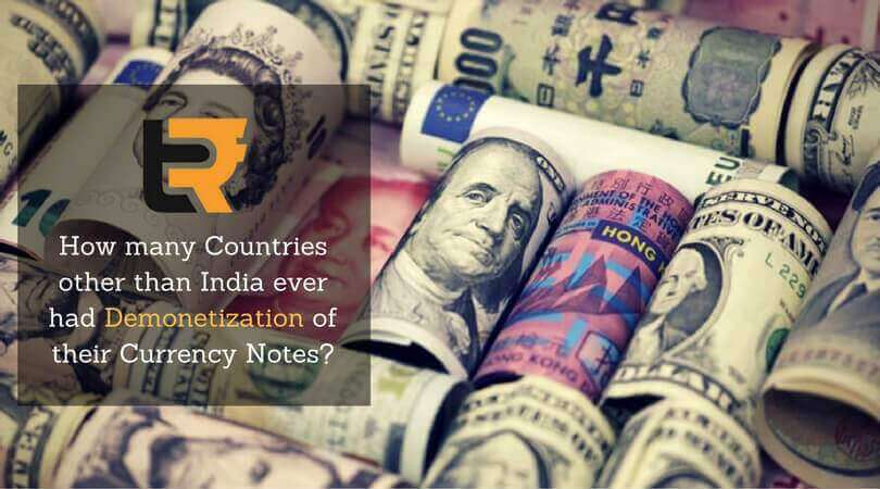 how many countries other than india ever had demonetization of their currency notes?
