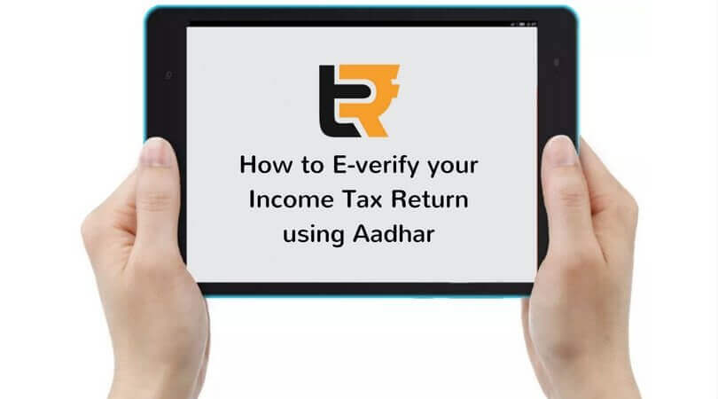 How to EVC e-verify your Income Tax Return using Aadhar