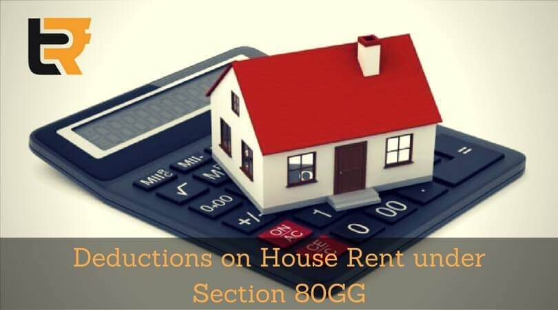deductions on house rent under section 80GG