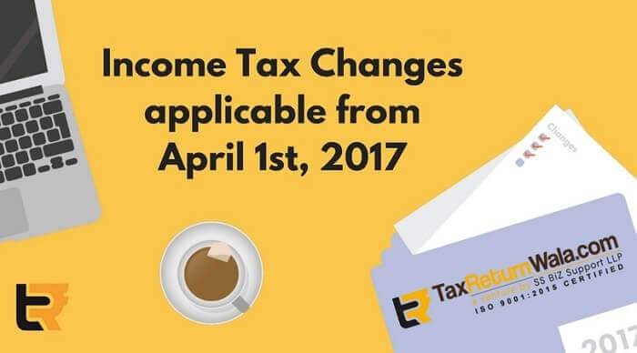 income tax changes applicable from april 1st 2017
