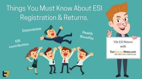 things you must know about ESI registration & returns