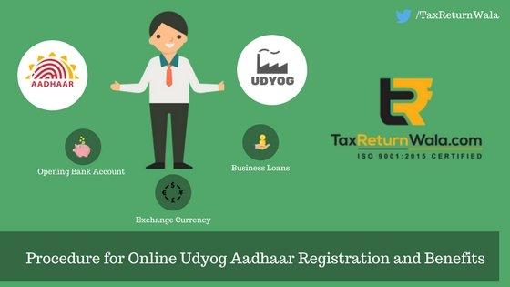 procedure for online udyog aadaar registration and benefits