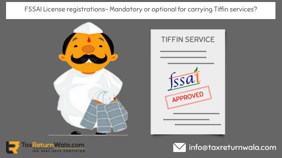 fssai license taxreturnwala, fssai problem, register fssai online, register fssai, online roc filing, taxreturnwala