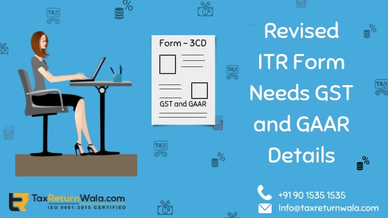 gst and gaar details new tax form, new tax form , gst and gaar , taxreturnwala quick news, gaar compliance taxreturnwala