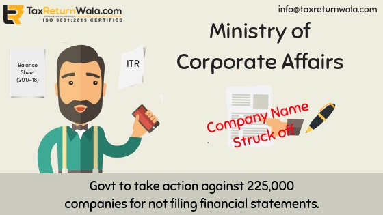 company name struck off news, mca news, taxreturnwala, mca name struck off , income tax online file, gst file online