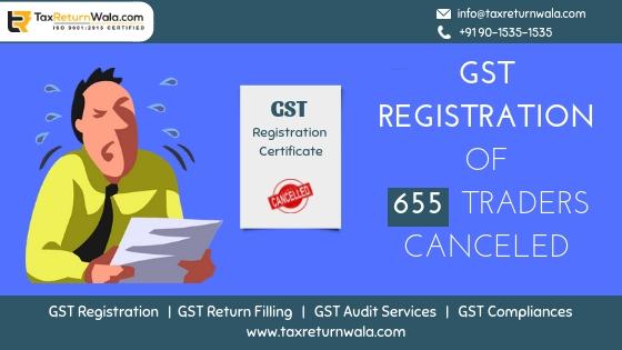 gst regitration cancelled , gst filling online, gst help online, gst consultant in delhi, gst help haryana , gst filling , taxreturnwala