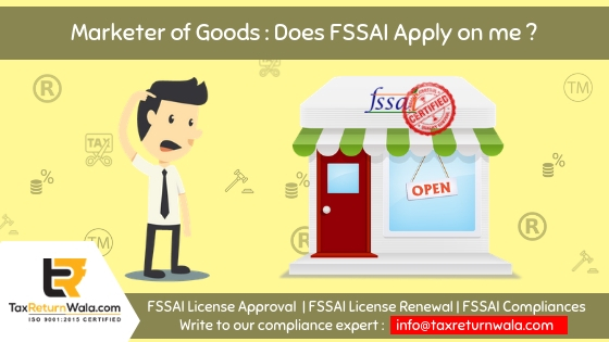 fssai for marketer, fssai eccomerce, online fssai registration, taxreturnwala, online fssai consultant, fssai norms, fssai registration,online tax payment