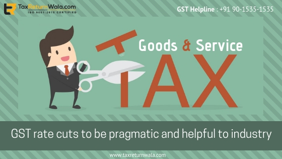 GST rate cut , gst rate changes , budget 2019, budget news taxreturnwala, cleartax, gst consultant online