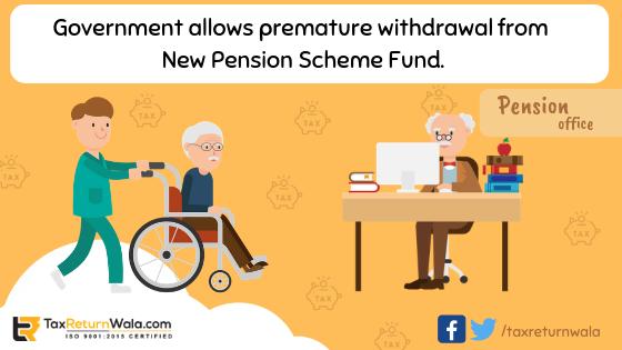 NPS, new pension scheme fund , taxreturnwala, cleartax , gstwala news, pension news
