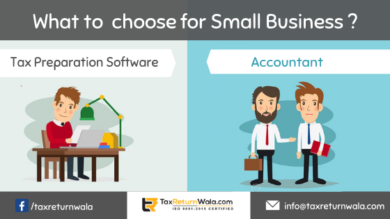 What to Choose Tax Prepration Software or Accountant for Small Business