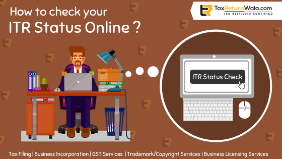 How can I check my ITR status?