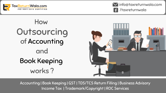 How Outsourcing of Bookkeeping And Accounting Service Works