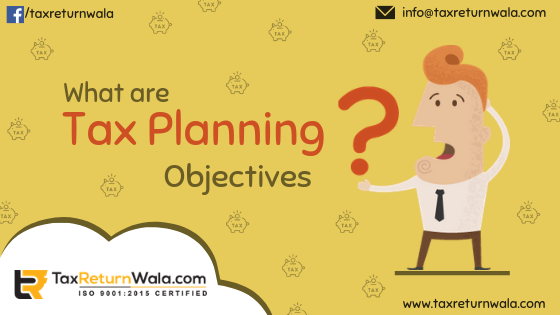 Tax planning objectives