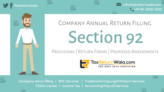 Section 92 - Company Annual Return Filling Provisions Return Forms Proposed Amendments