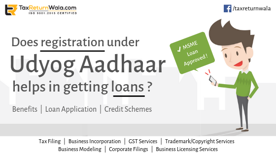 Does registration under Udyog Aadhaar help in getting loans