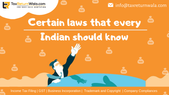 Certain laws that every Indian should know