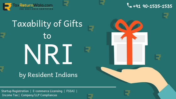 Taxability of Gifts to NRIs from Resident Indians