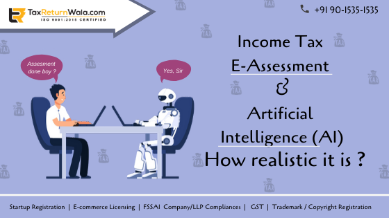 Income Tax E-Assessment and Artificial Intelligence