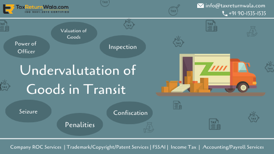 Undervaluation of Goods In Transit, is it the new market trend