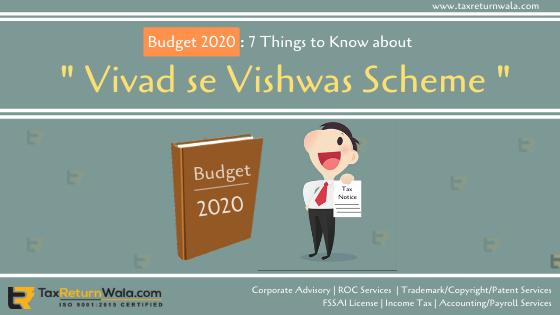Budget 2020 Vivad se Vishwas Scheme