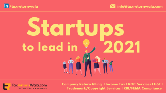 Startups to lead in 2021