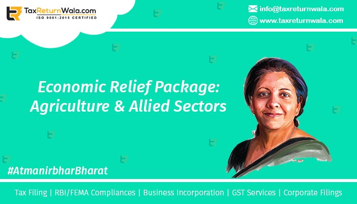 Economic Relief Package for Agriculture & Allied Sectors