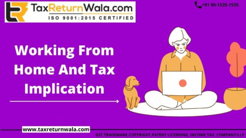 WORK FROM HOME AND TAX IMPLICATIONS