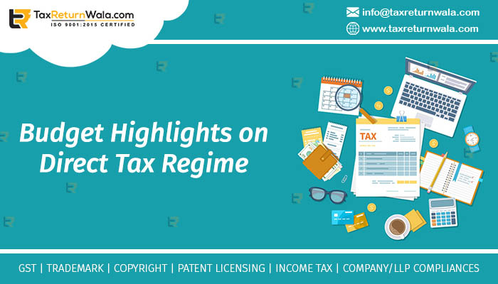 Budget Highlights on Direct Tax Regime