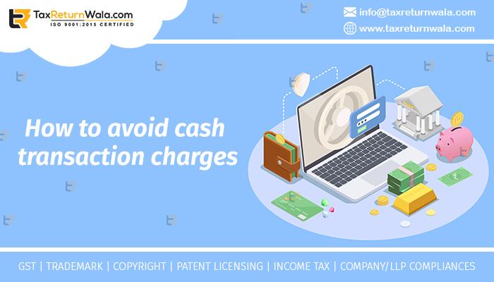 cash transaction charges